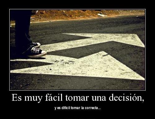 Tomar decisión.