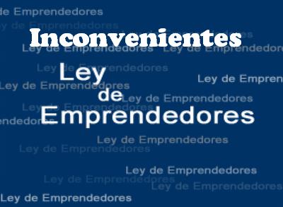 Inconvenientes Ley Emprendedoresion